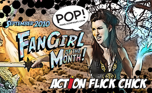 Action Flick Chick Katrina Hill is the POP FanGirl of the Month September 2010