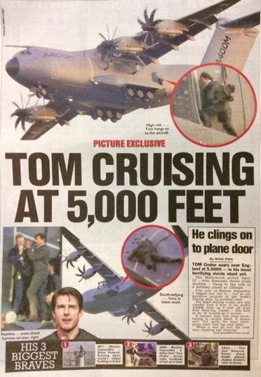 tom cruise newpaper headline Tom Crusing at 5,000 feet
